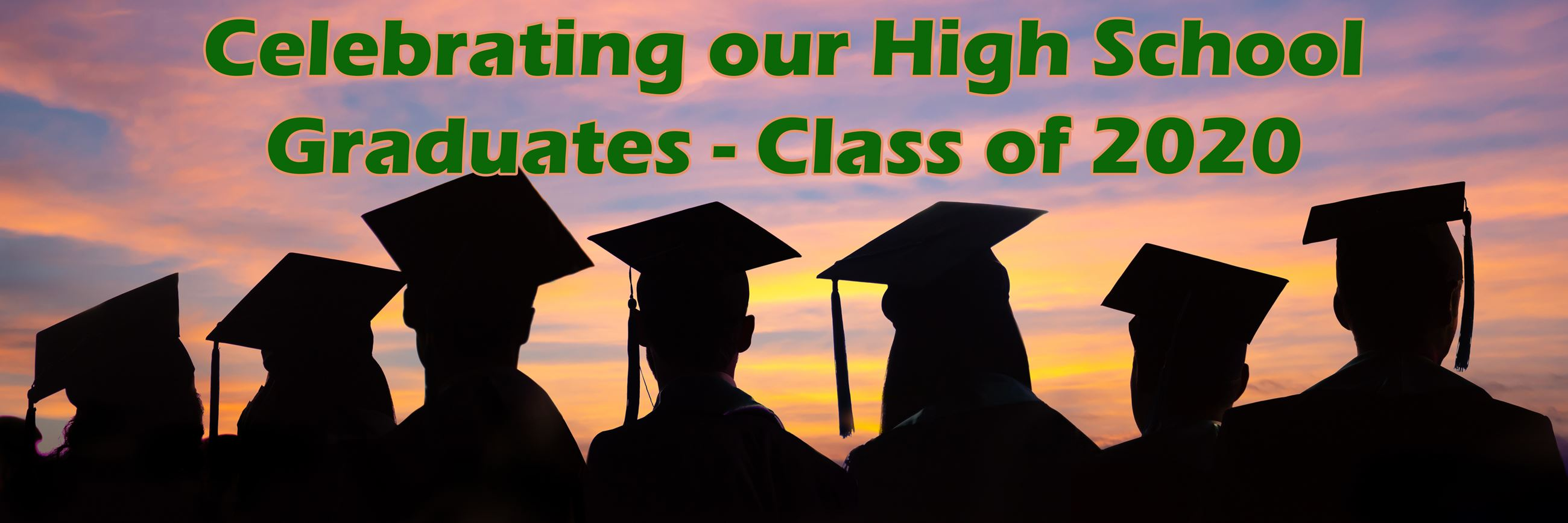 Celebrating our High School Graduates