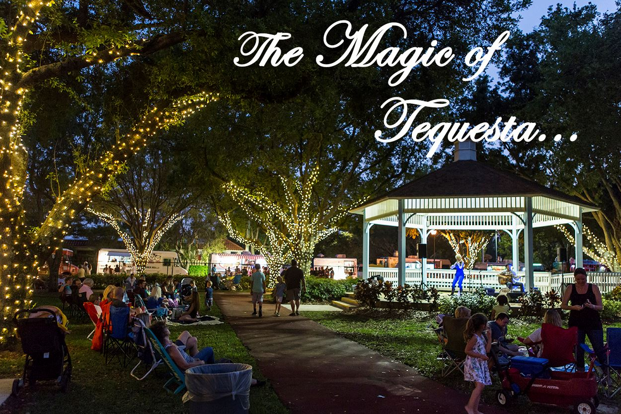 "View our newly released ""Magic of Tequesta"" video.  Click picture."
