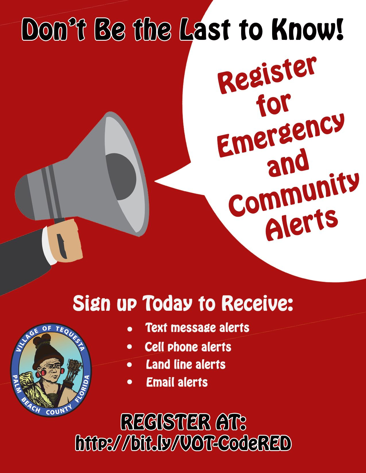 Register for Alerts http://bit.ly/VOT-CodeRED